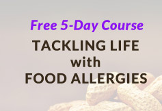Tackling life with food allergies - 5 Day Email Course