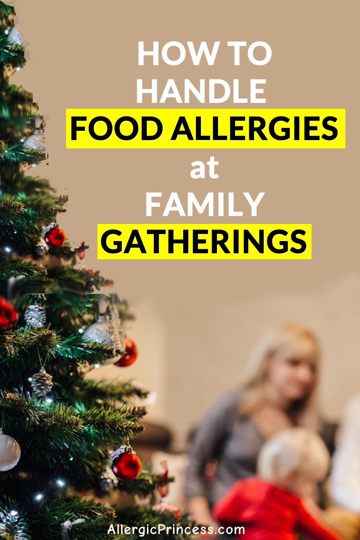 Essential tips for food allergies at family gatherings.
