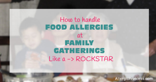 FOOD ALLERGY FAMILY GATHERINGS