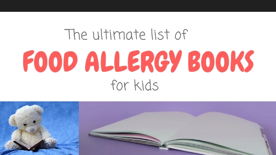 ultimate list of food allergy books for kids