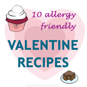 10 FUN ALLERGY FRIENDLY VALENTINE TREATS