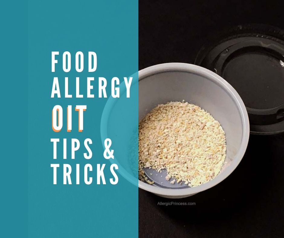 FOOD ALLERGY OIT TIPS AND TRICKS