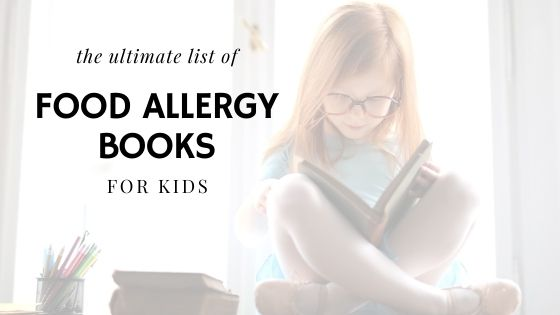 Books for Kids with Food Allergies